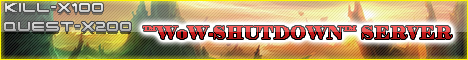 ™WoW-SHUTDOWN™ SERVER 3.0.9. Banner