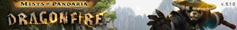 DragonFire Pandaria 5.1.0 Banner