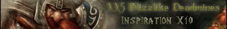 3.3.5 blizzlike Deadmines x10 Banner