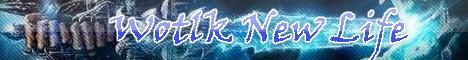 Wotlk New LIfe server Banner